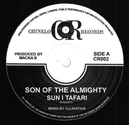 Sun I Tafari - Son Of The Almighty / Macka B - Bad To Your Own (Chinelo) 12""